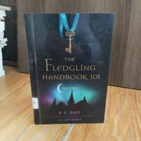THE FLEDGLING HANDBOOK 101 (HOUSE OF NIGHT NOVELS)