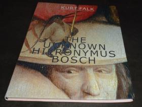 2手英文 The Unknown Hieronymus Bosch 希罗尼穆斯·博斯 sca46