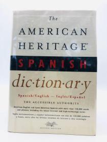 The American Heritage Spanish Dictionary 英文、西班牙文原版-《美国传统词典(英文、西班牙文双语版)》
