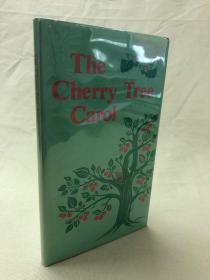 绝版书,樱桃树 The cherry tree carol    Jeanyee wong插图11幅 精装带书衣