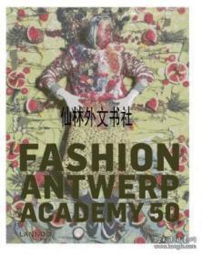 【包邮】Antwerp! Fashion! Academy!50 Years Of Fashion Academy 2013年出版