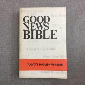 GOOD NEWS BIBLE  TODAYS ENGLISH VERSION