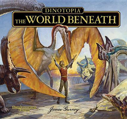 Dinotopia:TheWorldBeneath:20thAnniversaryEdition(CallaEditions)