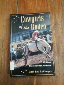Cowgirls of the Rodeo : Pioneer Professional Athletes