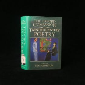 1994年 The Oxford Companion to Twentieth-century Poetry in English (Oxford Companions) by  Ian Hamilton 精装 18开
