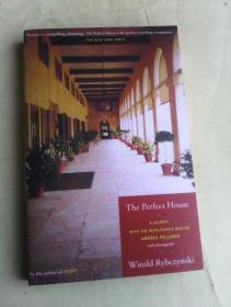 The Perfect House: A Journey with Renaissance Master Andrea Palladio      英文原版  内配黑白插图