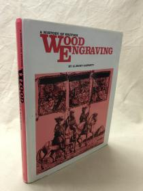 现货当天发货:A history of British wood engraving   英国木刻版画史