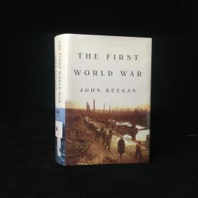 1998年 The First World War by John Keegan 精装 18开