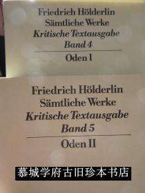【荷尔德林权威版本】法兰克福版手稿对照本《历史评注本荷尔德林全集》第4、第5册《颂歌》上下册(全)Hölderlin: Sämtliche Werke - Kritische Textausgabe (Frankfurter Ausgabe Band 4, Oden I/II, Herausgegeben von Sattler