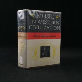 1969年 Music in western civilization by Paul Henry Lang 精装18开 配插图