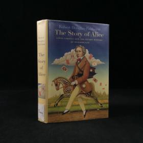 2015年 The story of Alice :Lewis Carroll and the secret history of wonderland by Robert Douglas-Fairhurst 精装 18开配插图