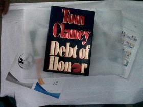 TOM CLANCY DEBT OF HONOR(原版英文书)精装