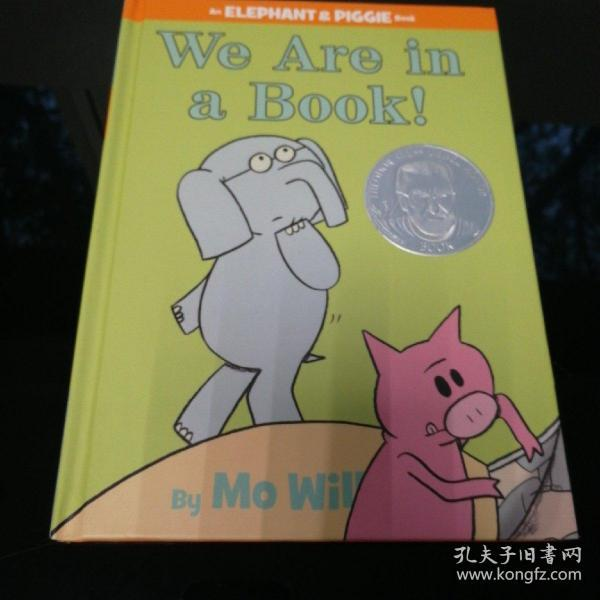 We Are in a Book! (An Elephant and Piggie Book)小象小猪系列:书里有我们 英文原版