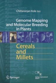 Cereals and Millets: Genome Mapping and Molecular Breeding i n Plants