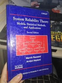System Reliability Theory:Models, Statistical Methods, and Applications, Second Edition