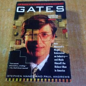 Gates: How Microsoft's Mogul Reinvented an Industry-And Made Himself the Richest Man in America