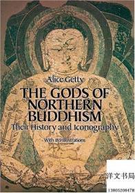 【现货 原版 包邮】The Gods of Northern Buddhism: Their History and Iconography,1988年出版精装版