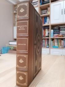 塞万提斯的长篇反骑士大作唐吉歌德 Don Quixote De La Mancha  . Franklin Library 1979年版,精美装订,三面刷金,竹节书脊