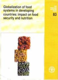 Globalisation of Food Systems in Developing Countries: Impact on Food Security and Nutrition