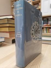 1892年第1版 关于古董的古董书 China collecting in America