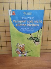 VAMPERL SOLL NICHT ALLEINE BLEIBEN: IN GROSSER DRUCKSCHRIFT【德文原版 童书 】