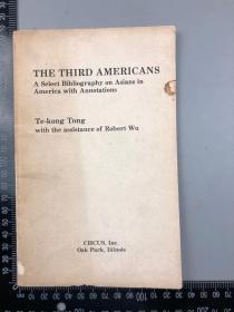 著名美籍华人学者 唐德刚(《胡适口述自传》、《晚清七十年》作者)签赠《THE THIRD AMERICANS》(上款:卓生教授和夫人)