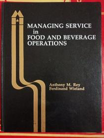 Managing Service in Food and Beverage Operations with Answer Sheet (AHLEI) (4th Edition) (AHLEI - Food and Beverage)