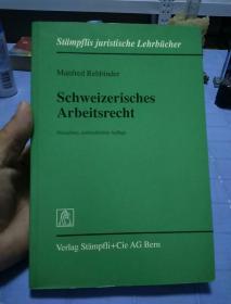 Manfred Rehbinder: Schweizerisches Arbeitsrecht