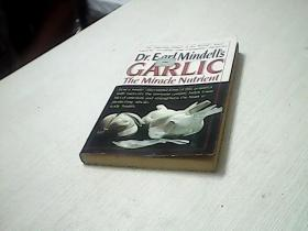 Dr. Earl Mindells Garlic The Miracle Nutrient