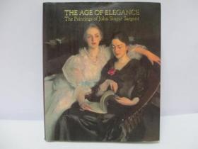The Age of Elegance 优雅的时代:萨金特的绘画(袖珍口袋版)