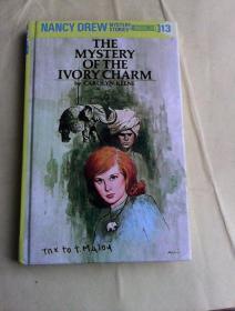 Nancy Drew 13: The Mystery of the Ivory Charm    精装插图本  南茜·朱尔系列