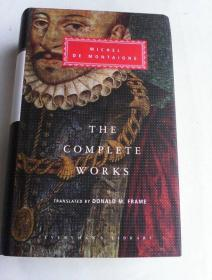 Michel De Montaigne :The Complete Works (Everymans Library)  蒙田全集  英文原版巨厚    人人文库布面精装