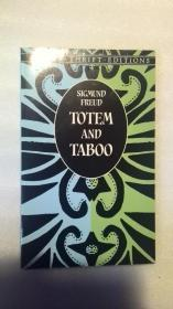 Totem and Taboo:Resemblance between the Psychic Lives of Savage and Neurotics(图腾与禁忌)