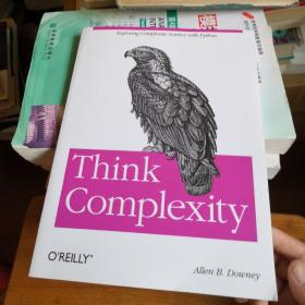 Think Complexity:Complexity Science and Computational Modeling