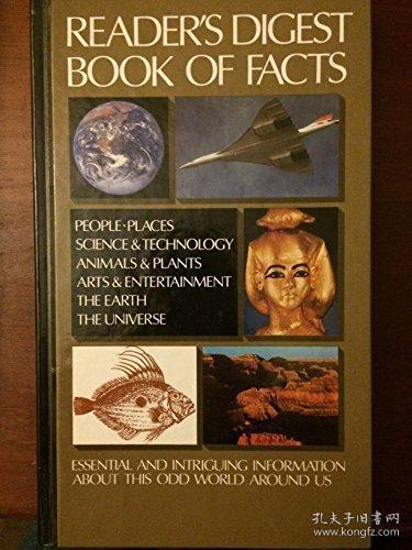 READER'S DIGEST BOOK OF FACTS : People, Places, Animals & Plants, Arts & Entertainment, the Earth...