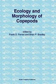 Ecology And Morphology Of Copepods (developments In Hydrobiology) (hardcover)