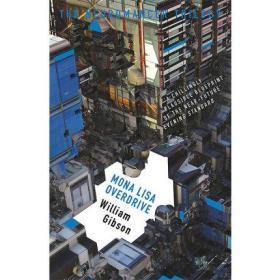 威廉·吉布森:重启蒙娜丽莎(神经漫游三部曲)英文原版 Neuromancer Trilogy- Mona Lisa Overdrive 科幻小说