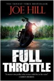 Full Throttle 英文原版 高草丛中(Netflix 美剧原著)Joe Hill 推理与惊悚小说