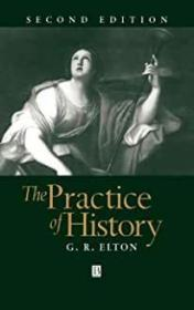 The Practice Of History