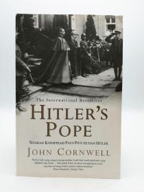 Hilters Pope: Sejarah Konspirasi Paus Pius XII Dan Hitler 印尼文原版-《希尔特教皇:庇护十二世教皇的历史和希特勒的阴谋》