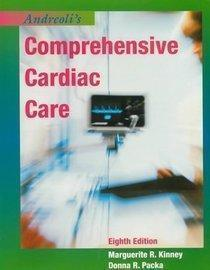 Comprehensive Cardiac Care: A Text for Nurses, Physicians and Other Health Practitioners
