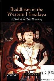 Buddhism in the Western Himalaya: A Study of the Tabo Monastery 《喜马拉雅西部的佛教:塔博寺的研究》2001年出版