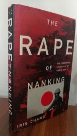 The Rape of Nanking: The Forgotten Holocaust of World War II南京大屠杀