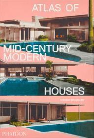 Atlas of Mid-Century Modern Houses 英文原版 中世纪现代房屋图册 图集  Dominic Bradbury