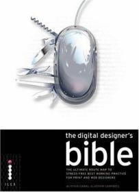 (进口英文原版)The Digital Designers Bible : The Ultimate Route Map to Stress-Free Best Working Practice for Print and Web Designers