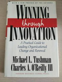 Winning Through Innovation:  A Practical Guide to Leading Organizational Change and Renewal  【英文原版,精装本,品相佳】