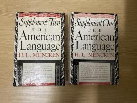 (私藏)The American language:Supplement 1 and 2     门肯《美国语言》,卷二三(全套3卷),文笔锐利,资料丰富,趣味盎然,胜过乔志高先生,布面精装毛边本,重约3公斤,1961年老版书
