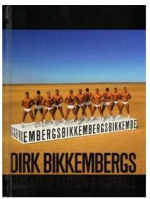 Dirk Bikkembergs De Luxe Edition