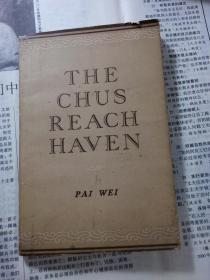 THE CHUS REACH HAVEN(英文版 白危签名赠夏衍 保真)