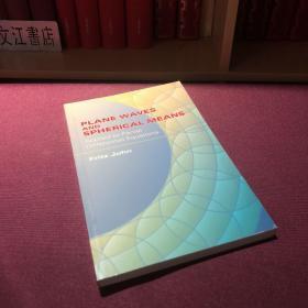 英文原版《Plane Waves and Spherical Means applied to partial differential equations》(应用于偏微分方程的平面波和球面法)作者:Fritz John 出版:Interscience-Dover